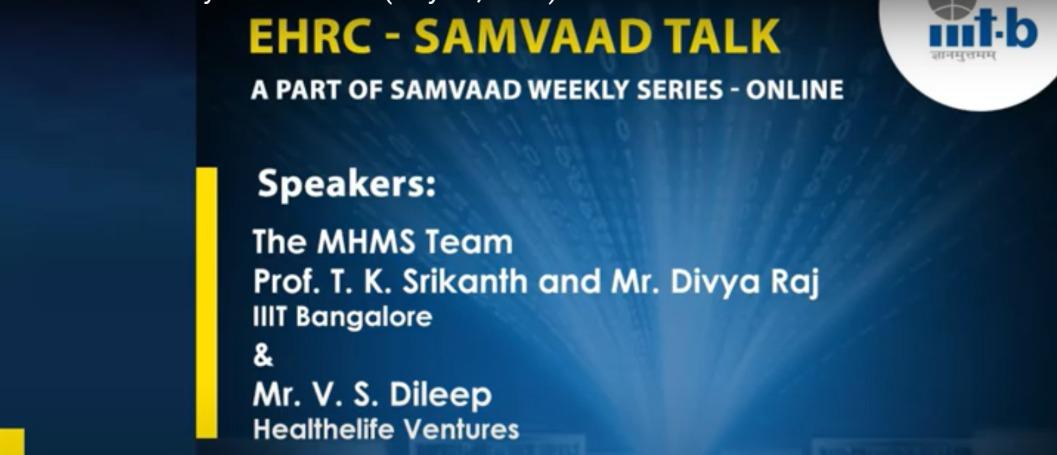 EHRC-Samvaad Talk : Design of e-Manas, the Karnataka Mental Health Management System